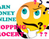 Earn Money Online Grocery Shopping